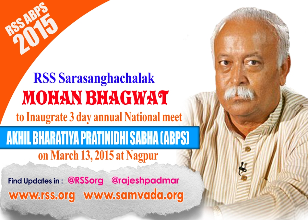 RSS Sarasanghachgalak Mohan Bhagwat to inaugurate RSS ABPS meet at Nagpur tomorrow March 13, 2015 at 8.30am.