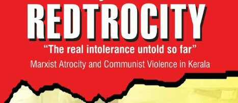 REDTROCITY : Untold story of Communist Violence in Kerala |