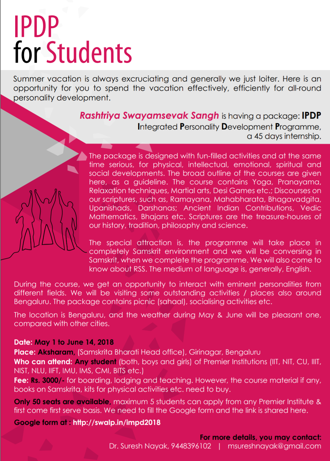 Excellent opportunity for students interested in IPDP initiative by RSS